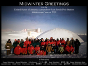 South Pole Station winter-overs gather in from of the decommissioned dome for their midwinter geetings photo.