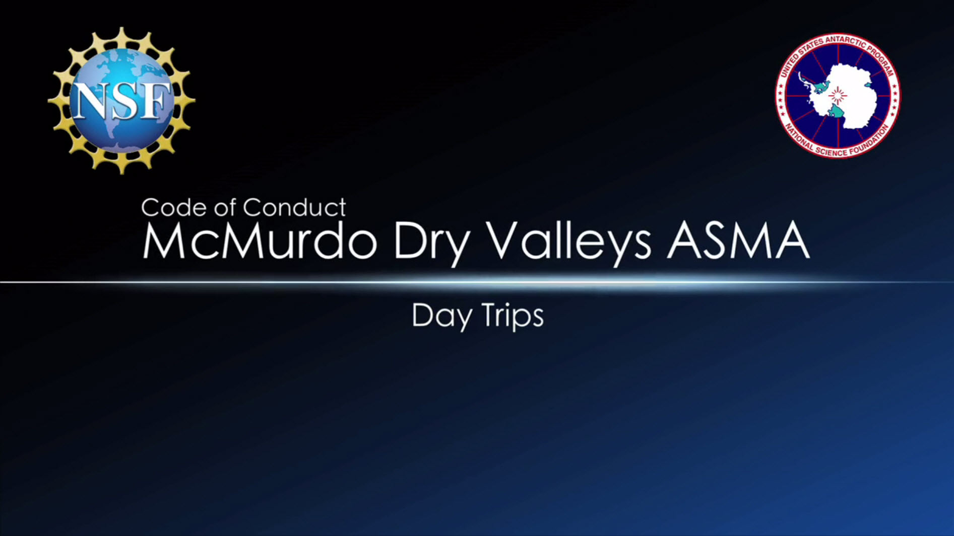 McMurdo Dry Valleys ASMA Training - Day Trips Preview